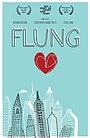 Фильм «Flung» (2015)