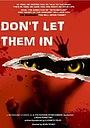 Фільм «Don't Let Them In»