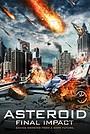 Фільм «Астероїд: Смертельний удар» (2015)