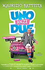 Фильм «Uno anzi due» (2015)