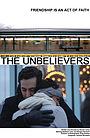 Фільм «The Unbelievers» (2014)