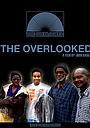 Фільм «The Overlooked»
