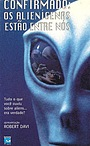 Фільм «Confirmation: The Hard Evidence of Aliens Among Us?» (1999)