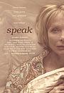 Фильм «Speak» (2016)