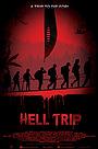 Фильм «Hell Trip» (2018)