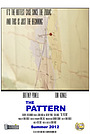 Фильм «The Pattern» (2012)