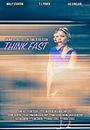 Фильм «Think Fast» (2017)