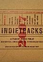 Фільм «Indietracks» (2016)
