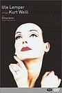 Фільм «Ute Lemper chante Kurt Weill» (1992)