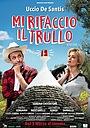 Фильм «Mi rifaccio il trullo» (2016)