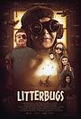 Фильм «Litterbugs» (2016)