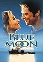 Фильм «Blue Moon» (1999)
