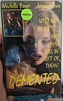 Фильм «Demented» (1994)