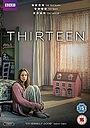 Серіал «Тринадцать» (2016)