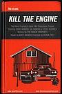 Фільм «Kill the Engine» (2017)