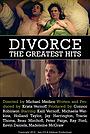 Фильм «Divorce: The Greatest Hits» (2016)