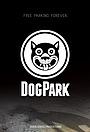 Фильм «Dog Park»