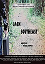 Фільм «Jack Southeast» (2018)