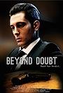 Фильм «Beyond Doubt» (2016)