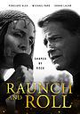Фильм «Raunch and Roll» (2021)