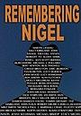 Фільм «Remembering Nigel» (2015)