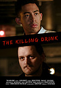 Фильм «The Killing Drink» (2016)