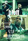 Фільм «Bluff» (2016)