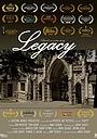 Фільм «Legacy» (2017)