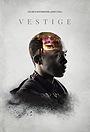 Фільм «Vestige» (2016)