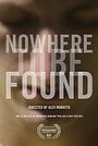 Фильм «Nowhere to Be Found» (2015)