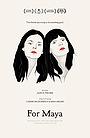 Фильм «For Maya» (2015)