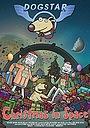 Мультфільм «Dogstar: Christmas in Space» (2016)
