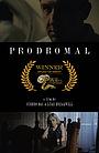 Фильм «Prodromal» (2016)