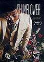 Фильм «Slumflower»