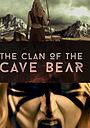 Фільм «Clan of the Cave Bear» (2015)