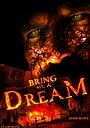 Фільм «Bring Me a Dream» (2020)