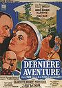 Фільм «Dernière aventure» (1942)
