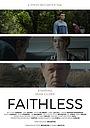 Фильм «Faithless» (2017)