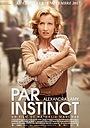 Фильм «Par instinct» (2017)