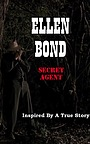 Фильм «Ellen Bond Secret Agent» (2018)