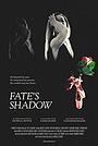 Фільм «Fate's Shadow» (2019)