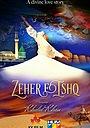 Фильм «Zeher-e-Ishq»