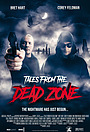 Фильм «Tales from the Dead Zone»