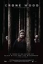 Фильм «Crone Wood» (2016)