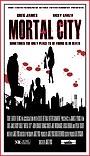 Фільм «Mortal City»
