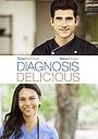 Фильм «Diagnosis Delicious» (2016)