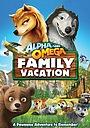 Мультфільм «Альфа и Омега 5: Семейные каникулы» (2015)