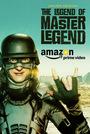 Фільм «The Legend of Master Legend» (2017)
