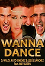Фільм «Wanna Dance» (2013)