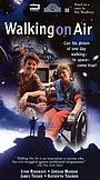 Фільм «Walking on Air» (1987)
